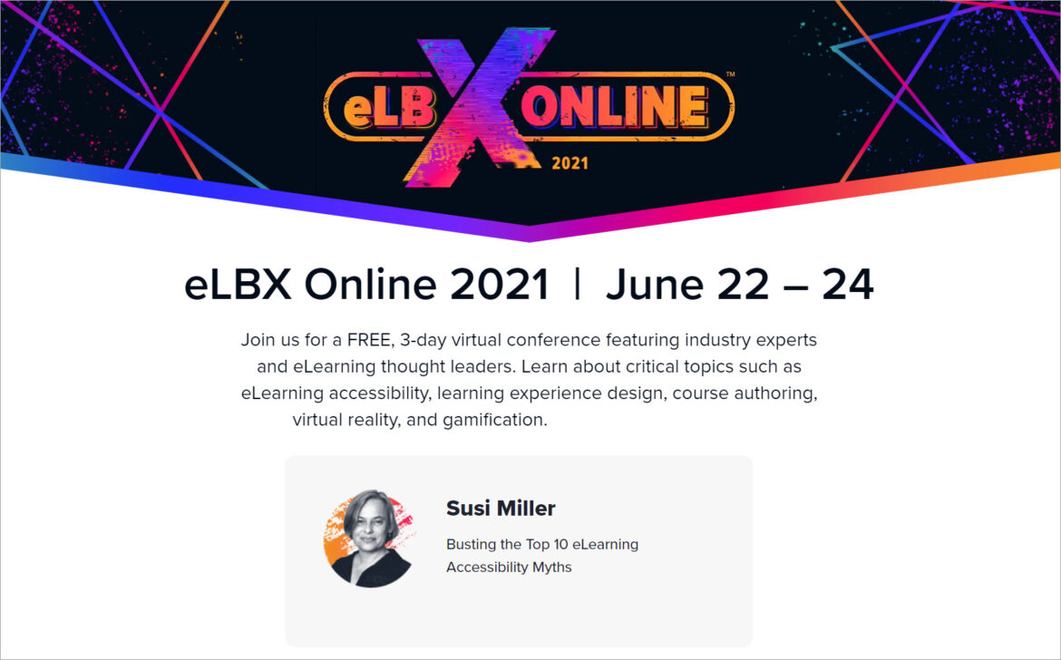 Publicity for elbx online showing Susi miller featuring with a webinar on busting the top 10 eLearning accessibility myths.